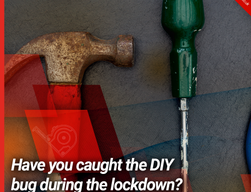Have you caught the DIY bug during the lockdown?