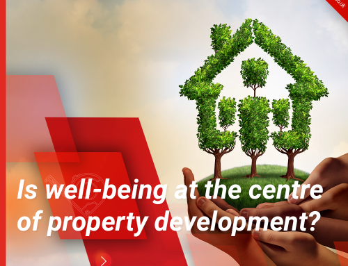 Is well-being at the centre of property development?