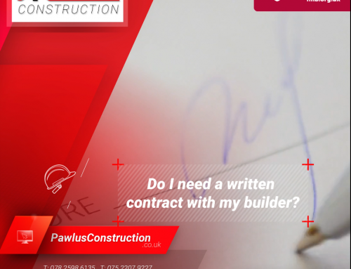 Do I need a written contract with my builder?
